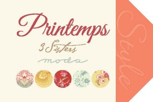 Printemps by 3 Sisters for Moda